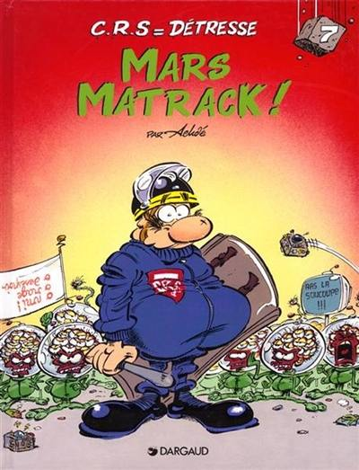 CRS = détresse. Volume 7, Mars matrack !