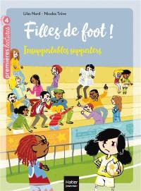 Filles de foot !. Volume 4, Insupportables supporters