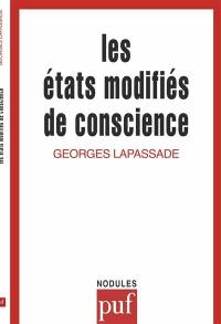 Les Etats modifiés de conscience