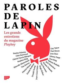 Paroles de lapin : les grands entretiens du magazine Playboy