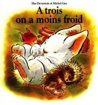 A trois on a moins froid