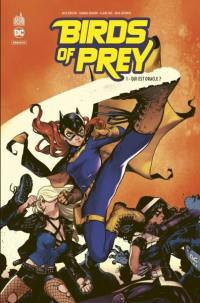 Birds of prey rebirth. Volume 1, Qui est oracle ?