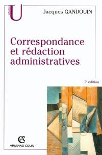 Correspondance et rédaction administratives