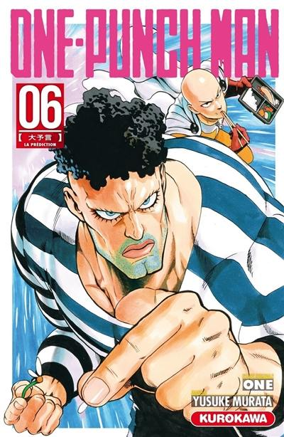 One-punch man. Volume 6, La prédiction