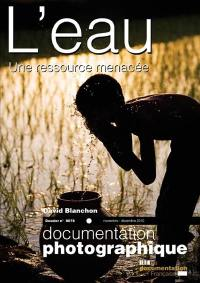 Documentation photographique (La). n° 8078, L'eau