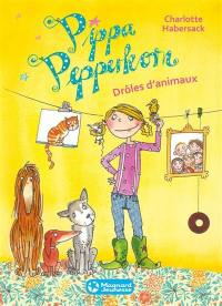 Pippa Pepperkorn. Volume 2, Drôles d'animaux