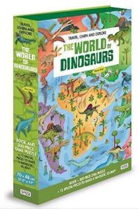 Travel, learn and explore, The world of dinosaurs
