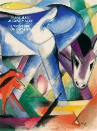 Franz Marc, August Macke