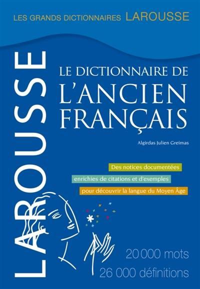 Livre : Le dictionnaire de l\'ancien français de Algirdas Julien ...