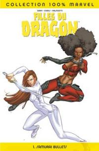 Filles du dragon. Volume 1, Samurai bullets