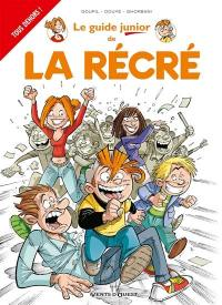 Le guide junior de la récré