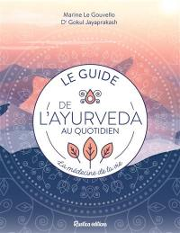 Le guide de l'ayurveda au quotidien