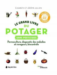 Le grand livre du potager sans pesticides