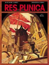 Res Punica. Volume 1, Baal