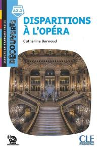 Disparitions à l'Opéra
