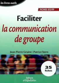 Faciliter la communication de groupe