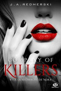 Company of killers. Volume 4, A la recherche de Nora