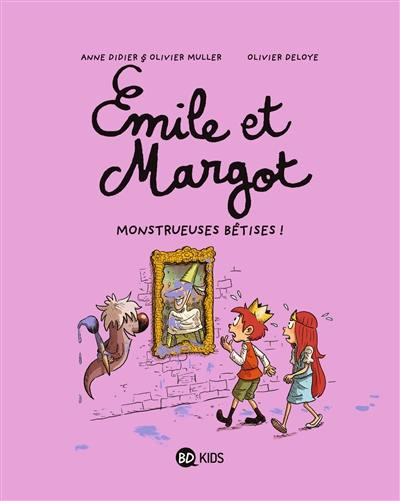 Emile et Margot. Volume 2, Monstrueuses bêtises !