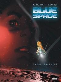 Blue Space. Volume 1, Tycho incident