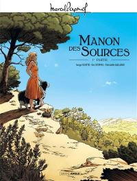 Manon des sources. Volume 1,