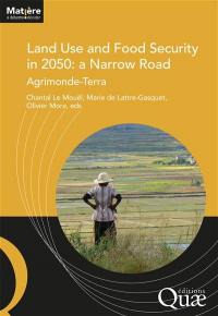 Land use and food security in 2050
