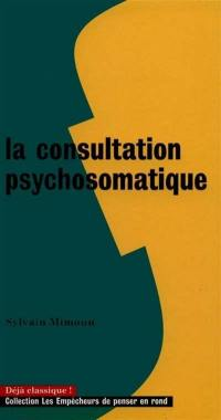 La consultation psychosomatique