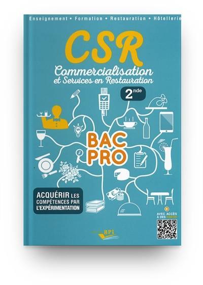 Livre Csr Commercialisation Et Services En Restauration 2de Bac Pro Bpi