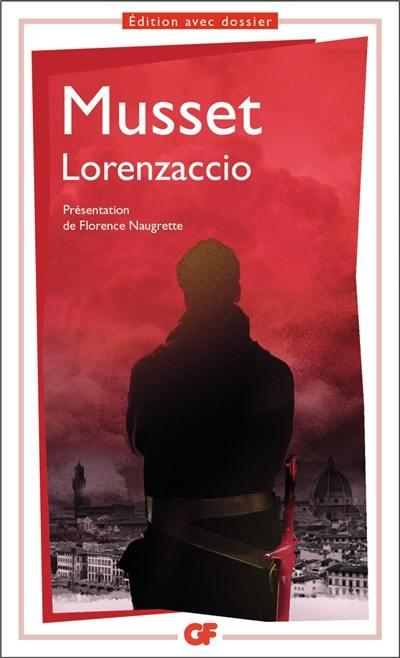 Livre : Lorenzaccio écrit par Alfred de Musset - Flammarion