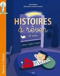 Histoires à rêver = The stuff of dreams