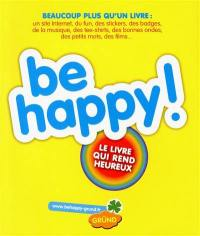 Be happy !