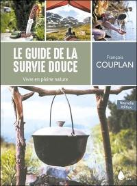 Le guide de la survie douce