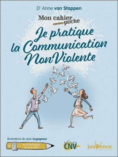 Je pratique la communication non violente