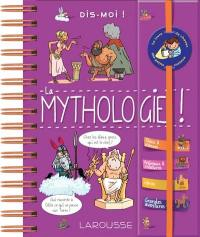 La mythologie !