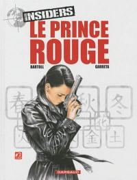 Insiders. Volume 8, Le prince rouge
