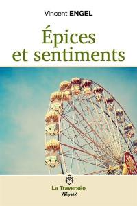 Epices et sentiments