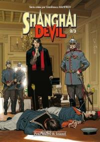 Shanghai devil. Volume 2,