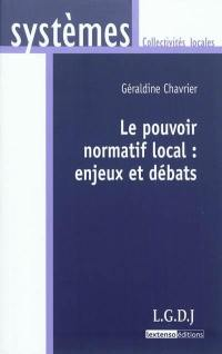 Le pouvoir normatif local