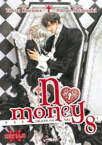 No money. Volume 8,