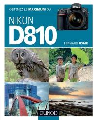 Obtenez le maximum du Nikon D810