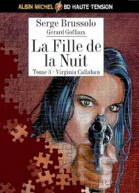 La fille de la nuit. Volume 3, Virginia Callahan