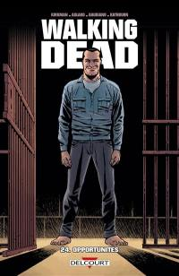 Walking dead. Volume 24, Opportunités