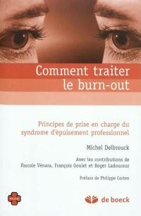 Comment traiter le burn-out