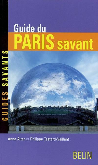 Guide du Paris savant