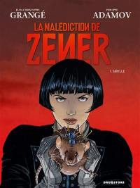 La malédiction de Zener. Volume 1, Sibylle