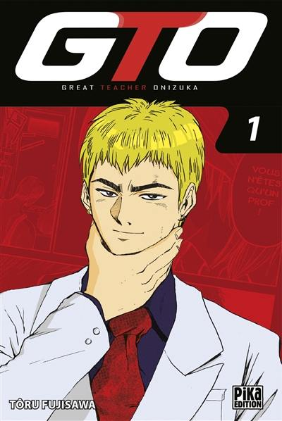 GTO (Great teacher Onizuka). Volume 1,