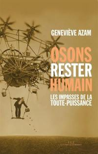 Osons rester humain