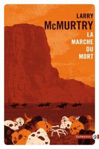 Lonesome Dove, La marche du mort