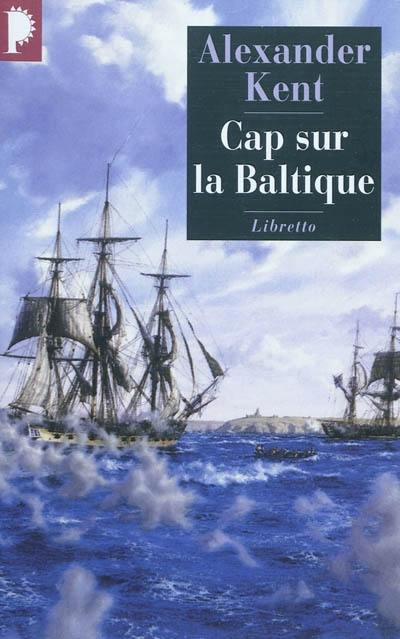 Captain Bolitho, Cap sur la Baltique
