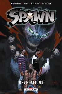 Spawn. Volume 16, Révélations
