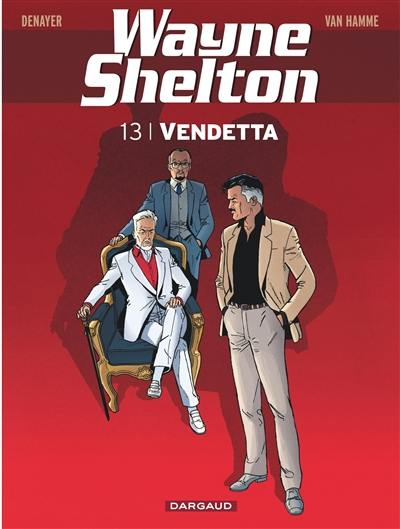 Wayne Shelton. Volume 13, Vendetta